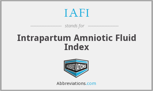 IAFI - Intrapartum Amniotic Fluid Index