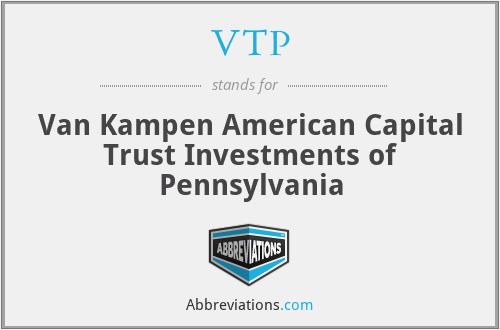 VTP - Van Kampen American Capital Trust Investments of Pennsylvania