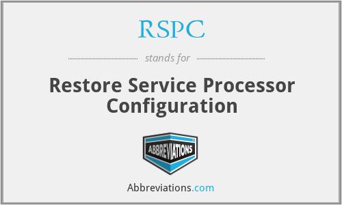 RSPC - Restore Service Processor Configuration