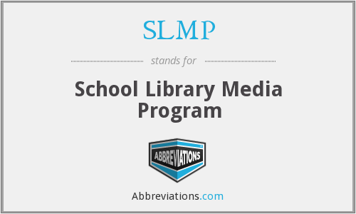 SLMP - School Library Media Program