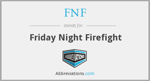 FNF - Friday Night Firefight