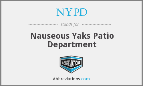 NYPD - Nauseous Yaks Patio Department