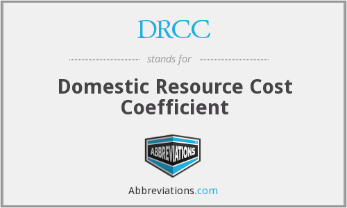 DRCC - Domestic Resource Cost Coefficient
