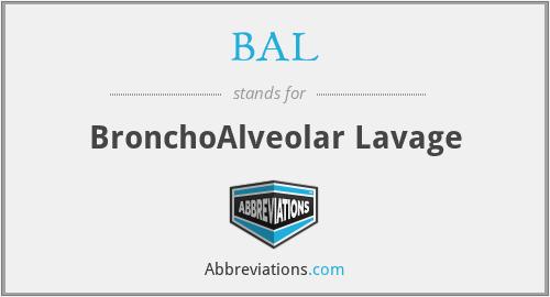 BAL - BronchoAlveolar Lavage