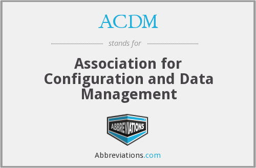 ACDM - Association for Configuration and Data Management