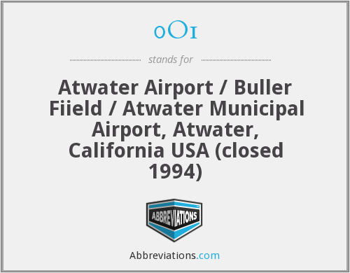 0O1 - Atwater Airport / Buller Fiield / Atwater Municipal Airport, Atwater, California USA (closed 1994)