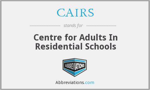 CAIRS - Centre for Adults In Residential Schools