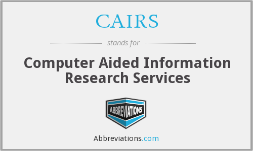 CAIRS - Computer Aided Information Research Services
