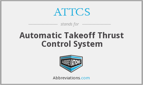 ATTCS - Automatic Takeoff Thrust Control System