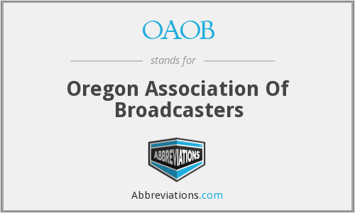 OAOB - Oregon Association Of Broadcasters