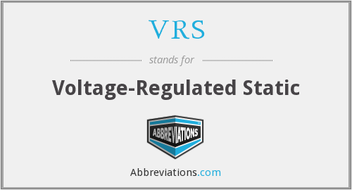 VRS - Voltage-Regulated Static