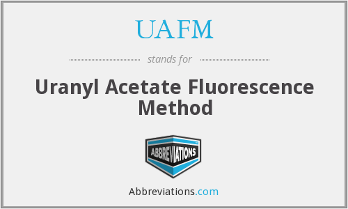 UAFM - Uranyl Acetate Fluorescence Method