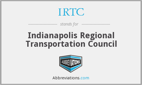 IRTC - Indianapolis Regional Transportation Council