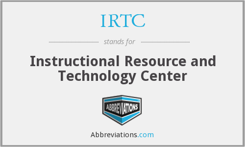IRTC - Instructional Resource and Technology Center
