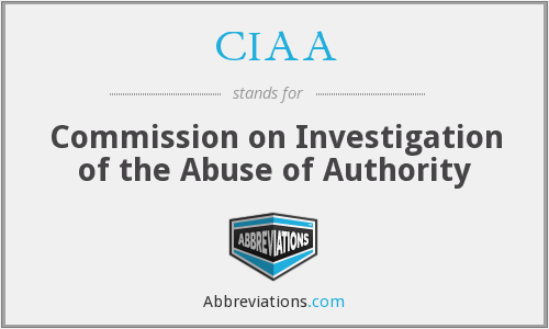CIAA - Commission on Investigation of the Abuse of Authority