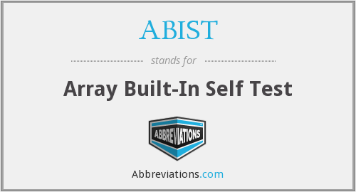 ABIST - Array Built-In Self Test