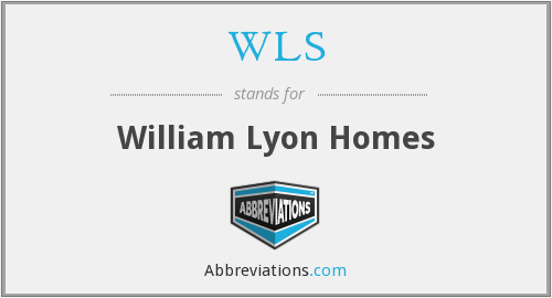 WLS - William Lyon Homes