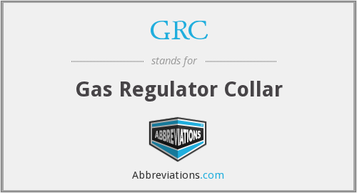 GRC - Gas Regulator Collar