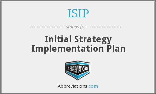 ISIP - Initial Strategy Implementation Plan