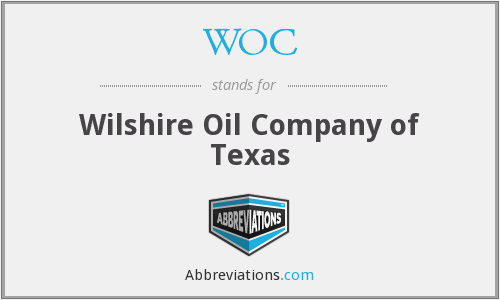 WOC - Wilshire Oil Company of Texas