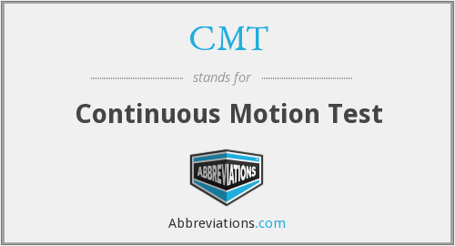 CMT - Continuous Motion Test