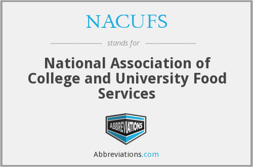 NACUFS - National Association of College and University Food Services