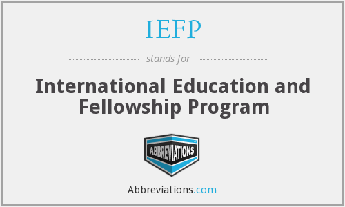 IEFP - International Education and Fellowship Program