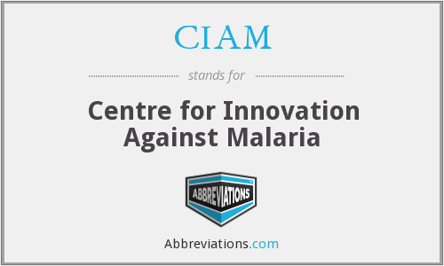CIAM - Centre for Innovation Against Malaria