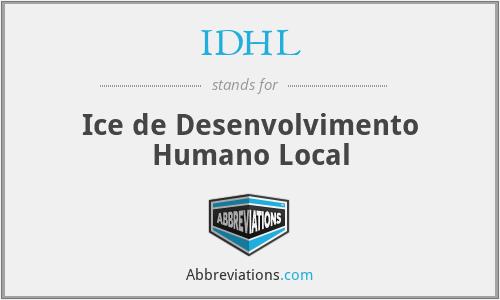 IDHL - Ice de Desenvolvimento Humano Local