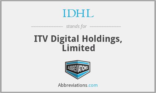 IDHL - ITV Digital Holdings, Limited