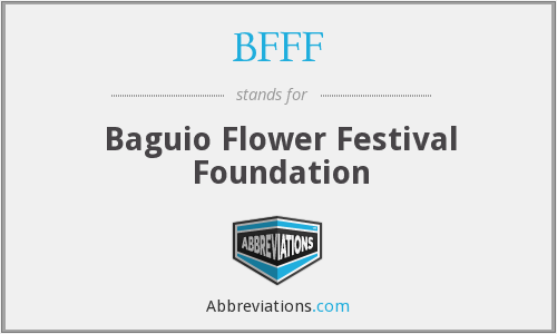 BFFF - Baguio Flower Festival Foundation