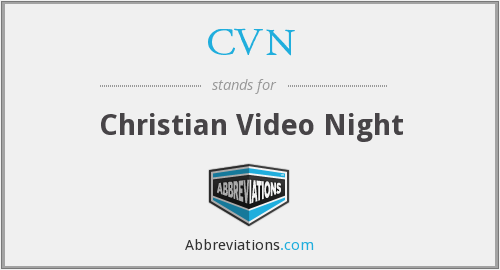 CVN - Christian Video Night