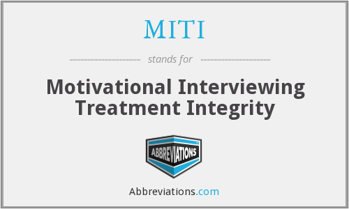 MITI - Motivational Interviewing Treatment Integrity
