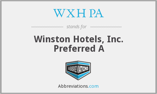 WXH PA - Winston Hotels, Inc. Preferred A (delisted - redeemed)