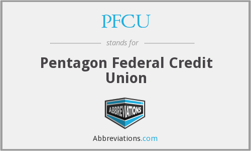 PFCU - Pentagon Federal Credit Union