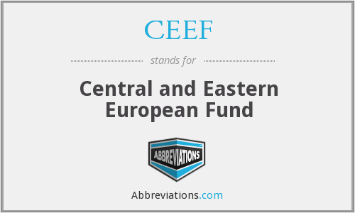 CEEF - Central and Eastern European Fund