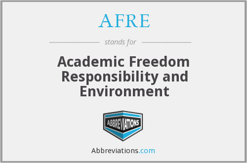 AFRE - Academic Freedom Responsibility and Environment