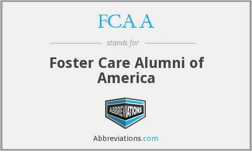FCAA - Foster Care Alumni of America