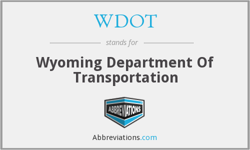 WDOT - Wyoming Department Of Transportation