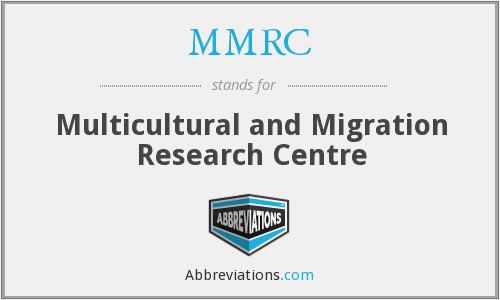 MMRC - Multicultural and Migration Research Centre