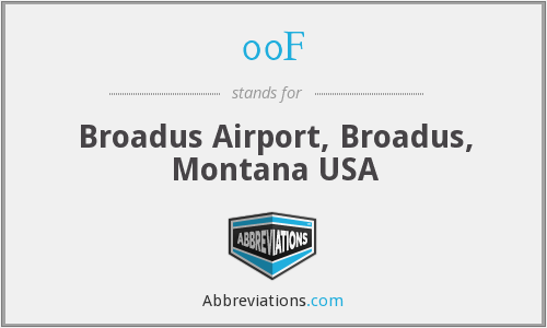 00F - Broadus Airport, Broadus, Montana USA