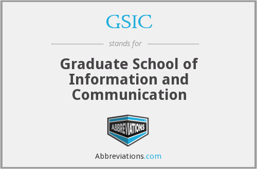 GSIC - Graduate School of Information and Communication