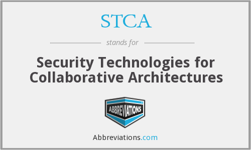 STCA - Security Technologies for Collaborative Architectures
