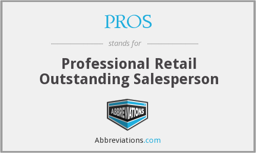 PROS - Professional Retail Outstanding Salesperson