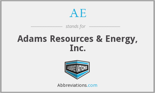 AE - Adams Resources & Energy, Inc.