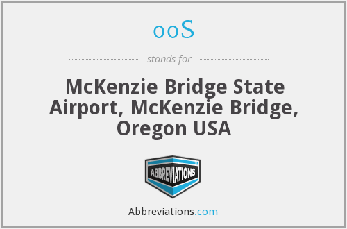 00S - McKenzie Bridge State Airport, McKenzie Bridge, Oregon USA