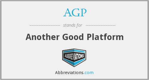 AGP - Another Good Platform