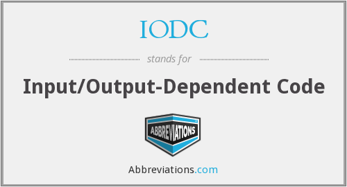 IODC - Input/Output-Dependent Code