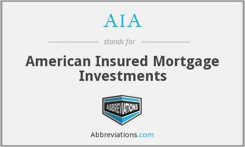AIA - American Insured Mortgage Investments