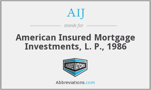 AIJ - American Insured Mortgage Investments, L. P., 1986